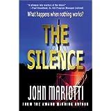 The Silence ~ John L. Mariotti