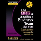 Rich Dad's Advisors: The ABC's of Building a Business Team That Wins | [Blair Singer]
