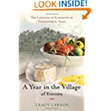 A Year in the Village of Eternity: The Lifestyle of Longevity in Campodimele, Italy by Tracey Lawson