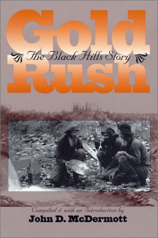 Gold Rush: The Black Hills Story