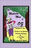 The Medicine Man of Oz