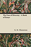 The Uses of Diversity - A Book of Essays
