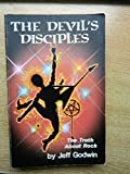 Devil's Disciples: The Truth About Rock Music