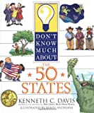 Don't Know Much About the 50 States (0060286075) by Davis, Kenneth C.