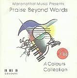 Maranatha Music Presents Praise Beyond Words: A Colours Collection
