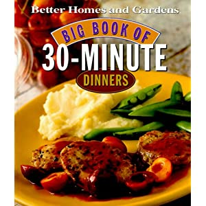 Big Book of 30-Minute Dinners (Better Homes & Gardens)