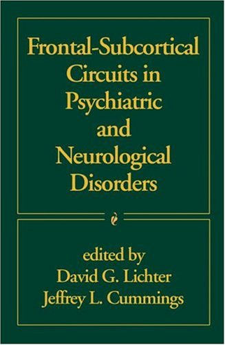Frontal-Subcortical Circuits in Psychiatric and Neurological Disorders PDF