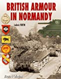 British Tanks in Normandy (2915239339) by Fortin, Ludovic