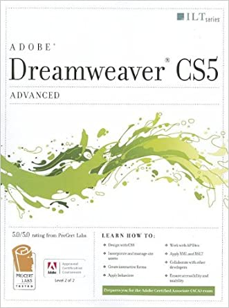 Dreamweaver CS5: Advanced: ACA Edition (ILT)