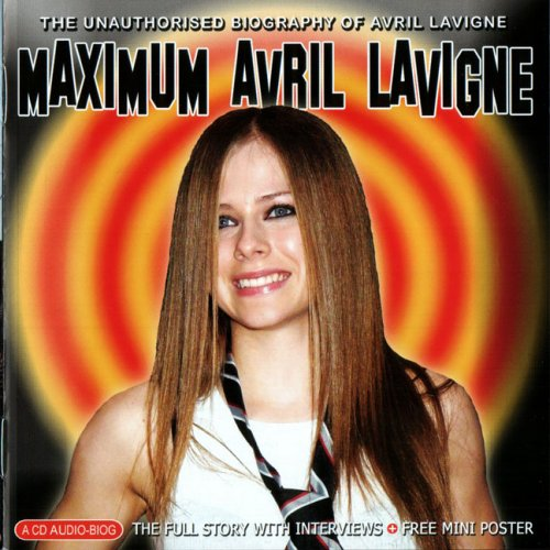 Avril Lavigne - Maximum Avril Lavigne - Zortam Music