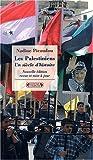 echange, troc Nadine Picaudou - Les Palestiniens, un siècle d'histoire