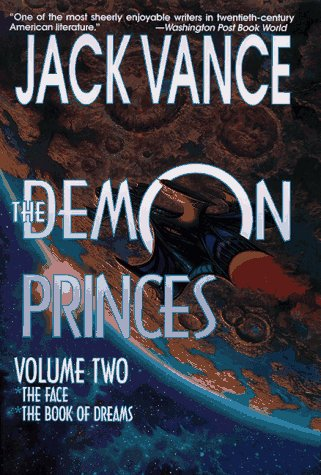 The Demon Princes (Volume Two): The Face, The Book Of Dreams
