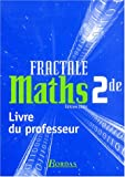 Maths 2e Fractale : Livre du professeur