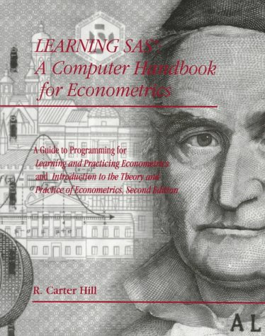 Learning and Practicing Econometrics, SAS Handbook