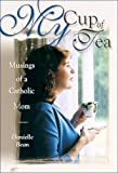 My Cup Of Tea: Musings Of A Catholic Mom