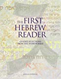 echange, troc Jessica W. Goldstein - The First Hebrew Reader: Guided Selections from the Hebrew Bible