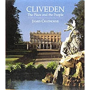 Cliveden: The Place and the People