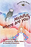 Michifus, Where Are You? (Spanish Edition)