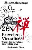 echange, troc Shizotu Masunaga, Stephen Brown - Zen : Exercices visualisés - Travail des méridiens pour le bien-être