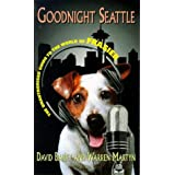 "Goodnight Seattle: Unauthorised Guide to the World of ""Frasier""by David Bailey"