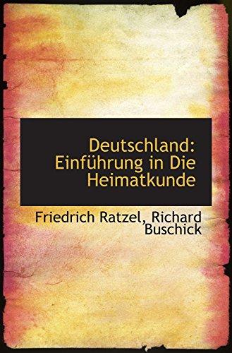 Deutschland: Einführung in Die Heimatkunde