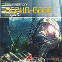 Überleben (Raumstation Alpha-Base 2) Hörspiel von James Owen Gesprochen von: Gertie Honeck, Stefan Staudinger, Erich Räucker