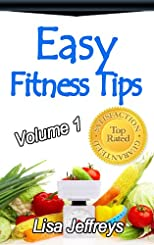 Easy Fitness Tips Volume 1