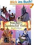 Enchanted Cakes for Children (Merehur...