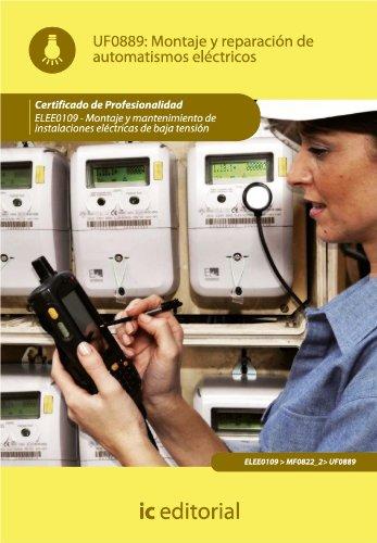Montaje y reparación de automatismos eléctricos.