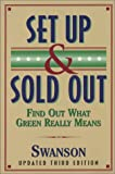 Set Up & Sold Out: Find Out What Green Really Means