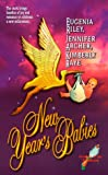 New Year's Babies (0505523450) by Riley, Eugenia