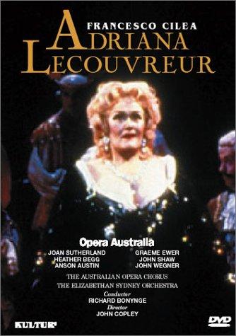 Cilea - Adriana Lecouvreur / Bonynge, Sutherland, Opera Australia