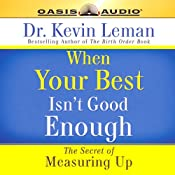 When Your Best Isn't Good Enough | [Kevin Leman]