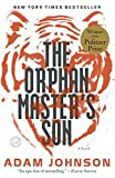 The Orphan Masters Son: A Novel (Pulitzer Prize for Fiction)