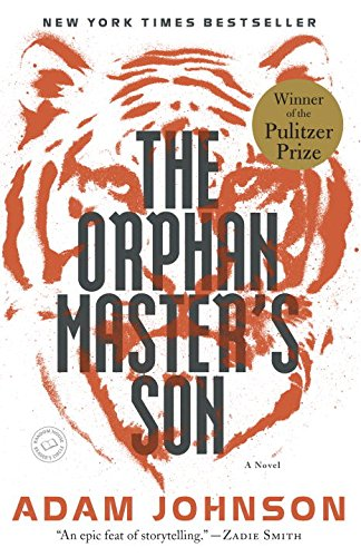 Image of The Orphan Master's Son: A Novel (Pulitzer Prize for Fiction)