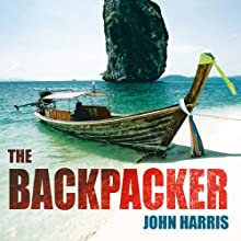 The Backpacker (       UNABRIDGED) by John Harris Narrated by Tom Lawrence