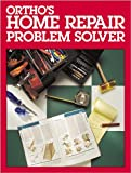 Ortho's Home Repair Problem Solver (0897212606) by Robert J. Beckstrom
