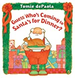 Guess Who's Coming to Santa's for Dinner? (Picture Puffin Books)