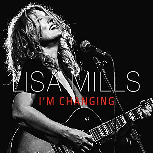 Lisa Mills-Im Changing-2014-404 Download