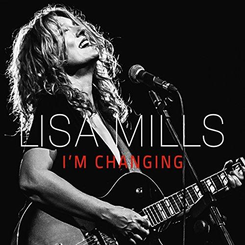 Lisa Mills-Im Changing-2014-404 Download