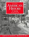 Study Guide to Accompany Brinkley American History : A Survey: Since 1865 (0070079595) by Harvey H. Jackson