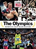 img - for TIME-LIFE The Olympics: Moments That Made History book / textbook / text book
