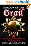 Shadow of the Grail (English Edition)