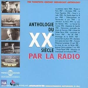 Anthologie du 20ème siècle par la radio