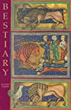 Bestiary: Being an English Version of the Bodleian Library, Oxford, MS Bodley 764 (085115753X) by Barber, Richard