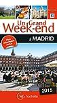 Un Grand Week-End � Madrid 2015