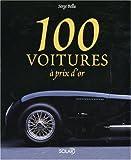 echange, troc Serge Bellu - 100 voitures à prix d'or