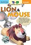img - for Animals Lion & Mouse (Kumon 3-D Paper Craft Workbooks) book / textbook / text book