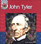 John Tyler (United States Presidents...