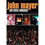 John Mayer - Any Given Thursday ~ John Mayer